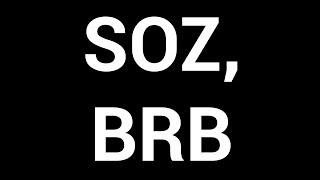 Soz, BRB