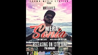 MERA SONIA - OFFICIAL LYRIC VIDEO | MR CROWN feat JAY-R | DAVE EVAD