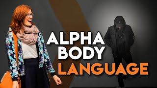 Alpha Male Body Language - Sitting, Standing and Walking like an Alpha Male