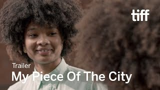 MY PIECE OF THE CITY Trailer | New Releases 2018