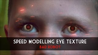 Speed Modelling Eye Texture (Bad Robot) Download Link in description