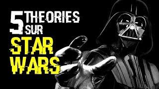 5 THEORIES SUR STAR WARS (#27)