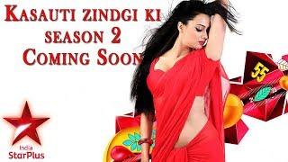 Kasauti Zindagi Ki | Kasauti Zindagi Ki Season 2 | Star Plus New Show 2018 | Coming Soon