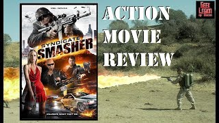 SYNDICATE SMASHER ( 2018 Mel Novak ) Crime Action Movie Review