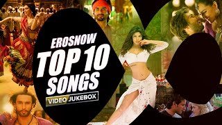 ErosNow Top 10 Songs | Video Jukebox