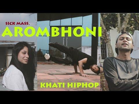 Xxx Mp4 AROMBHONI EXPLICIT OFFICIAL MUSIC VIDEO SICK MASS FT VISHAL NEW ASSAMESE RAP 2018 3gp Sex