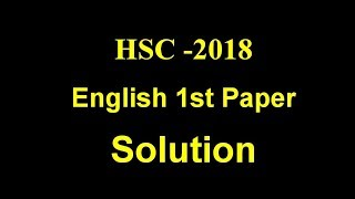 HSC English 1st paper question and answer 2018 | All Boards