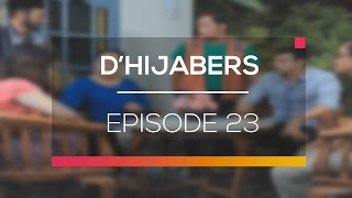 D'Hijabers - Episode 23