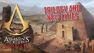 Assassin's Creed Empire | Trilogy and New Cities | Theories and Speculation
