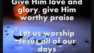 Praise Him All Ye Little Children
