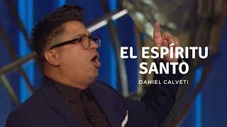 Daniel Calveti predicación: El Espíritu Santo   Predicas cristianas 2018