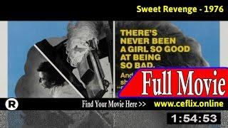 Watch: Sweet Revenge (1976) Full Movie Online