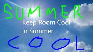 How Keep Room Cool in Summers