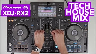 Pioneer XDJ RX2 - House & Tech House Mix - #SundayDJSkills