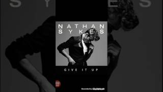 Nathan Sykes give it up