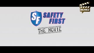 Safety First The Movie - Moviez Special
