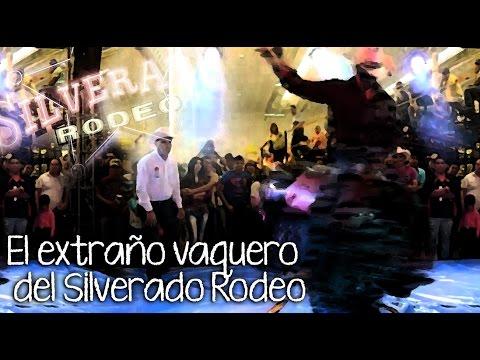 EL EXTRAÑO VAQUERO DEL SILVERADO RODEO