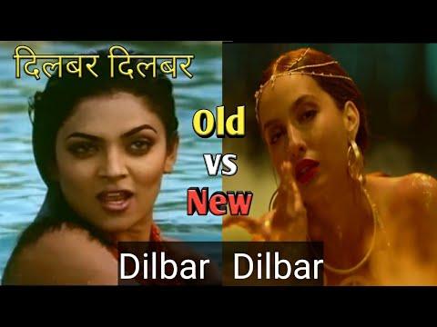 Xxx Mp4 Dilbar Dilbar Old Vs New Dilbar Dilbar Satyamev Jayate Dilbar Dilbar Song 3gp Sex