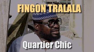 Fingon Tralala -  Sketch - Quartier Chic