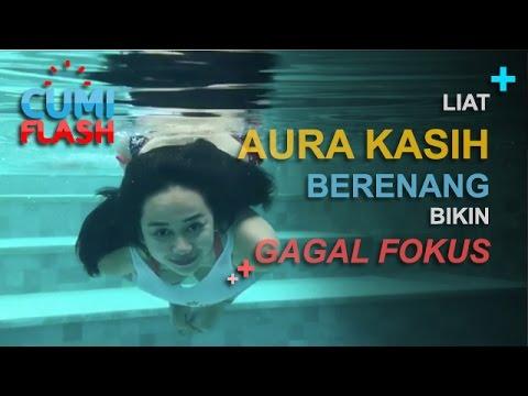Liat Aura Kasih Berenang, Bikin Gagal Fokus - CumiFlash 27 Februari 2017
