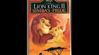 Opening To The Lion King 2:Simba's Pride 1998 VHS
