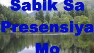 Sabik Sa Presensiya Mo (faithmusic manila)