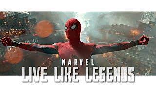 MARVEL || Live Like Legends