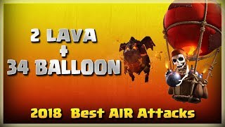 2 Lava + 34 Balloon= Best Air Attacks | TH11 War Strategy #220 | After Update | COC 2018 |