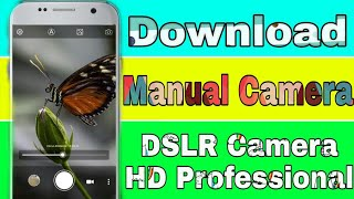 How To Download Manual Camera for free on android, DSLR HD Professional Camera