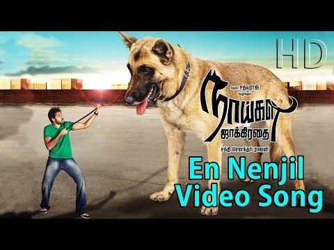 Xxx Mp4 Naaigal Jaakirathai En Nenjil New Tamil Movie Full Video Song 3gp Sex