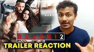 BAAGHI 2 Trailer Reaction | Tiger Shroff | Disha Patani