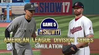 MLB The Show 17   American League Division Series Yankees vs Indians Game 5 Sim