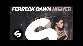 Ferreck Dawn - Higher