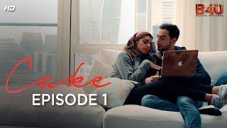 Zara & Adnan Part 1   CAKE - Prologue   Webisode 1