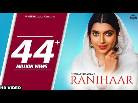 Xxx Mp4 Nimrat Khaira New Song RANIHAAR Full Video Preet Hundal Sukh Sanghera New Punjabi Songs 2018 3gp Sex