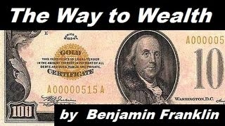 The Way to Wealth - FULL Audio Book - by Benjamin Franklin - Money & Investing
