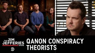 Sitting Down with QAnon Conspiracy Theorists - The Jim Jefferies Show