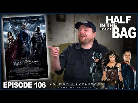 Half in the Bag v Batman v Superman episode 106