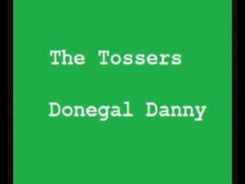The Tossers - Donegal Danny