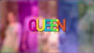 Harjaiyaan Queen Full Song (audio) | Amit Trivedi | Kangana Ranaut, Raj Kumar Rao