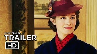 MARY POPPINS RETURNS Official Trailer (2018) Emily Blunt Disney Movie HD