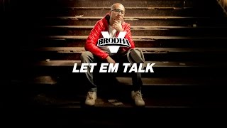 Brodha V - Let Em Talk [Music Video]