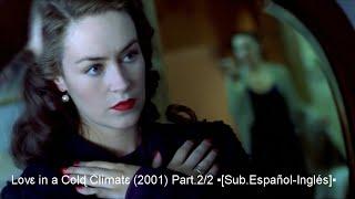 Lovɛ in a Colɖ Climatɛ (2001) Part.2/2 ▪[Sub.Еspañol-Inglés]▪
