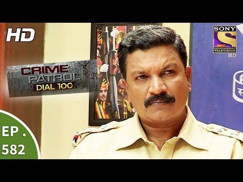 Xxx Mp4 Crime Patrol Dial 100 क्राइम पेट्रोल Mumbai Dreams Ep 582 21st August 2017 3gp Sex