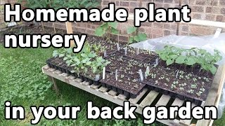 Homemade plant nursery to grow bunch of seedlings in your back garden