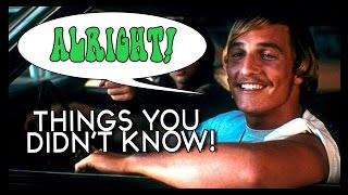 7 Things You (Probably) Didn't Know About Dazed and Confused!