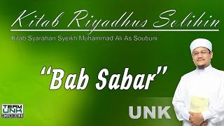 Ustaz Nazmi Karim: Kitab Riyadhus Solihin (Bab Sabar)