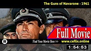 Watch: The Guns of Navarone (1961) Full Movie Online