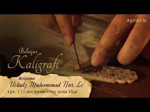 Belajar Kaligrafi bersama Ust. Muhammad Nur Lc. Eps. 2. Cara memotong Pena Khat Gontor TV