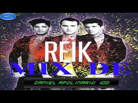 MIX DE REIK PARTE 2